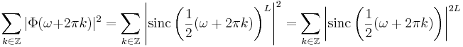 \sum_{k \in \mathbb{Z}} |\Phi(\omega + 2\pi k)|^2 = 